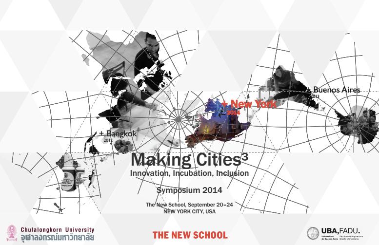 Making Cities I³: Innovation, Incubation, Inclusion. Third International Symposium