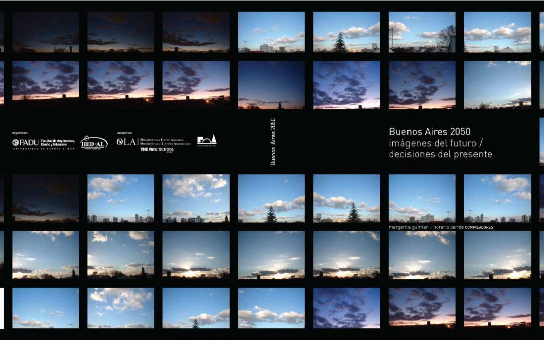 Book · Buenos Aires 2050 imágenes del futuro/decisiones del presente