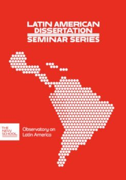 ONLINE | Serie de Seminarios de Disertaciones Latinoamericanas · Primer Panel