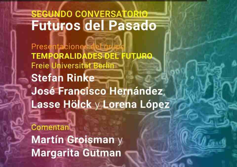 Futures of the Past · Second Panel Discussion