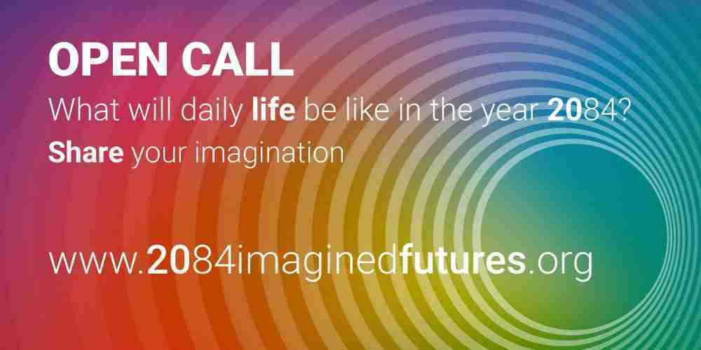 Open Call 2084 Imagined Futures from the South