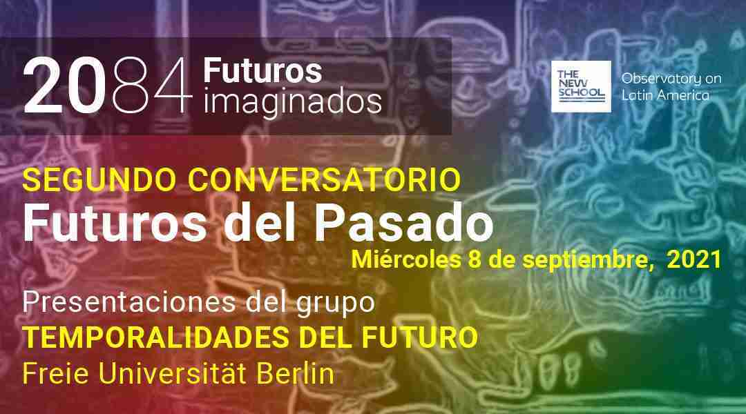 Futures from the Past · Second Panel Discussion · Video of the event